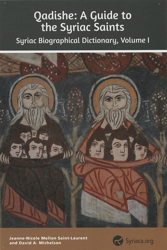 Qadishe: A Guide to Syriac Saints