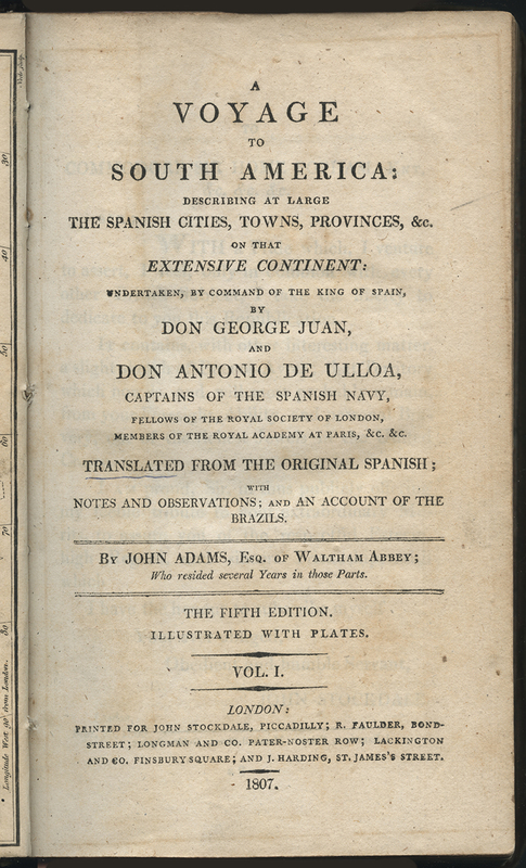 A Voyage to South America: Describing at Large the Spanish Cities, Towns, Provinces, &c. on that Extensive Continent
