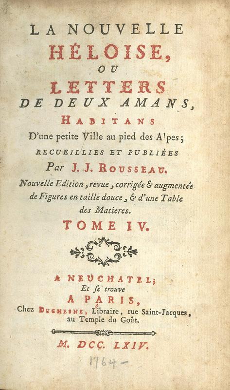 La nouvelle Héloise, ou, Letters [sic] de deux amans, habitans d'une petite ville au pied des Alpes