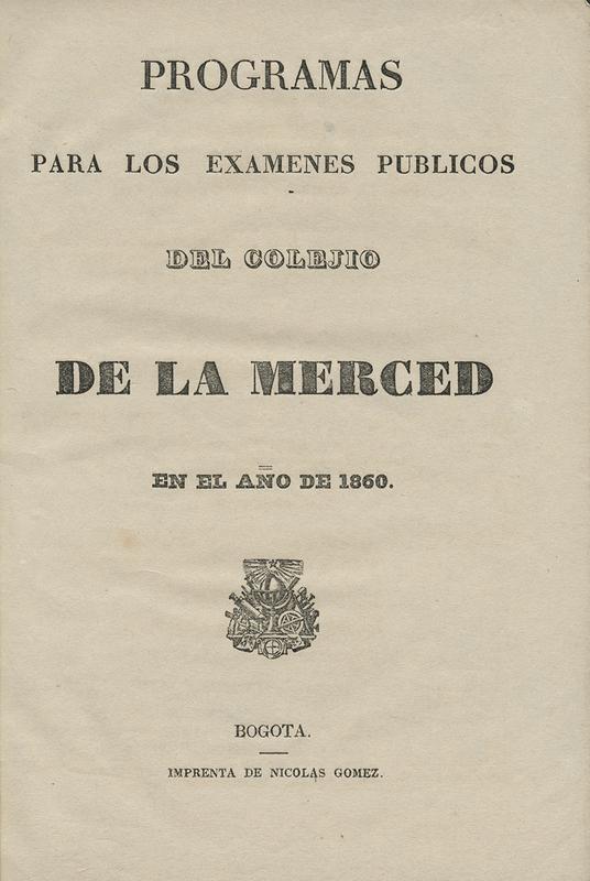 Programas para los Examenes Públicos del Colejio de la Merced