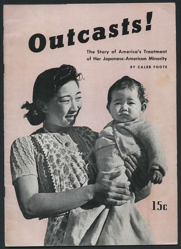 Outcasts!: A Story of America's Treatment of Her Japanese Minority