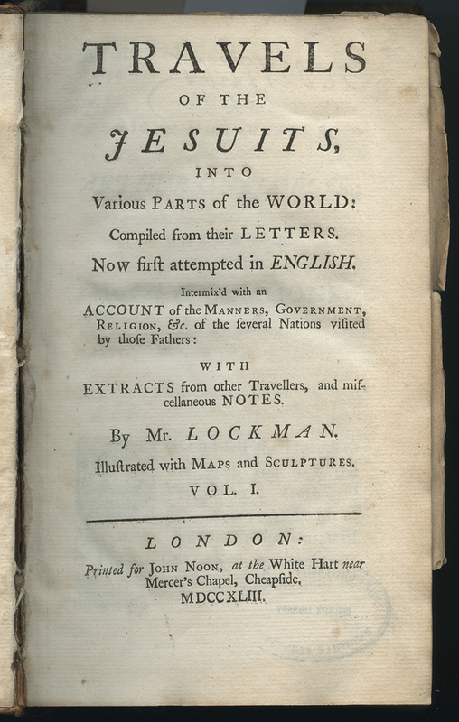 Travels of the Jesuits, into Various Parts of the World: Compiled from their Letters