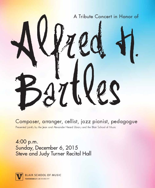[Program of the Alfred H. Bartles Tribute Concert]