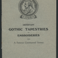 Catalogue of an Important Group of Gothic Tapestries and Embroideries from a Famous Continental Source