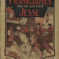 Frank James and His Brother Jesse: The Daring Border Bandits