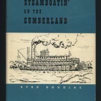 http://libexh.library.vanderbilt.edu/impomeka/2015-exhibit/Steamboating_On_The_Cumberland-B_Douglas.jpg