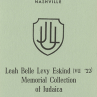 [Bookplate of the Leah Belle Levy Eskind Memorial Collection of Judaica]