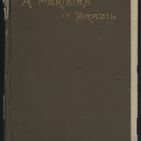 http://libexh.library.vanderbilt.edu/impomeka/travel/F2513_T73-Parisian_in_Brazil-p01.jpg